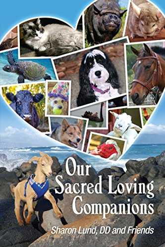 Our Sacred Loving Companions